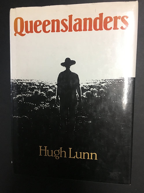 Queenslanders by Hugh Lunn