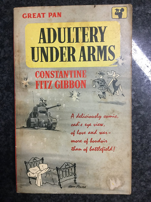 Adultery under Arms by Constantine Fitz Gibbon