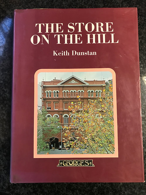 The Store on the Hill by Keith Dunstan