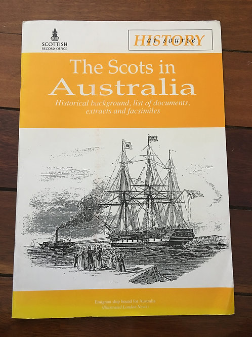 The Scots in Australia by Scottish Record Office