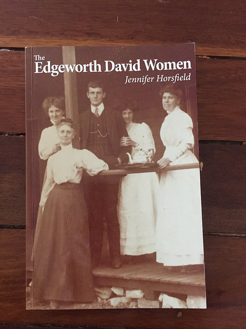 Edgeworth David Women by Jennifer Horsfield