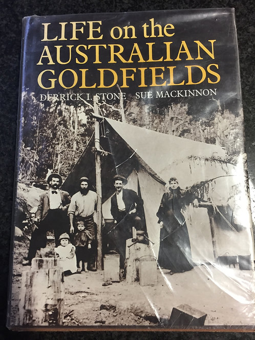Australian Goldfields by Stone & Mackinnon