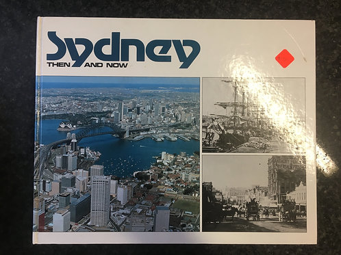 Sydney, Then & Now by Glenn Russell
