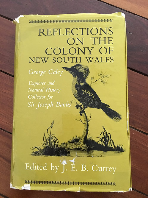 Reflections on the Colony of New South Wales by George Caley