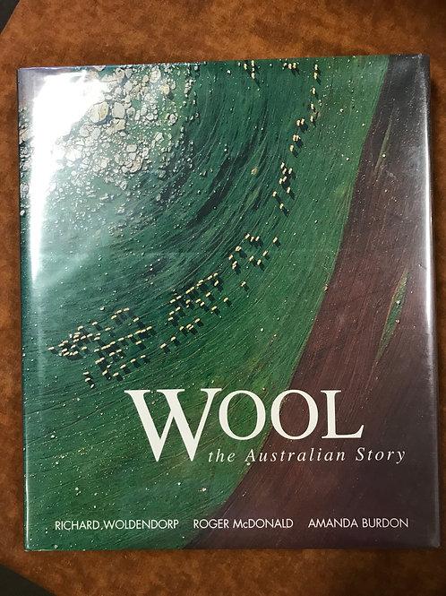 Wool, the Australian Story by Woldendorp, McDonald & Burdon