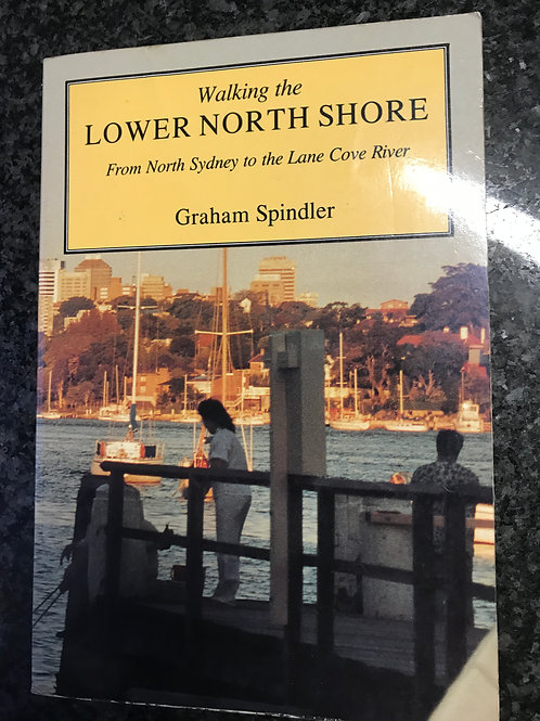 Walking the Lower North Shore by Graham Spindler