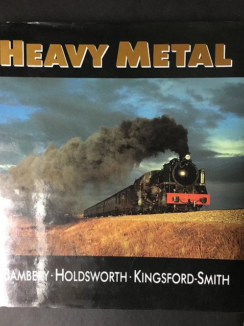 Heavy Metal by Bambery, Holdsworth, Kingsford-Smith