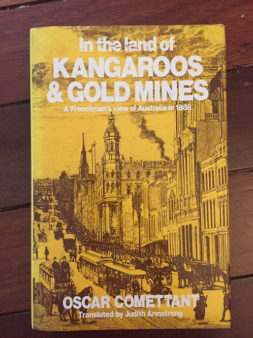In the land of Kangaroos & Gold Mines by Oscar Comettant