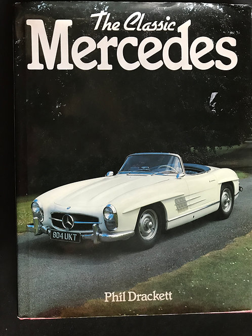 The Classic Mercedes by Phil Drackett