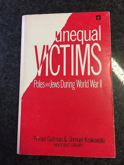 Unequal Victims by Gutman & Krakowski