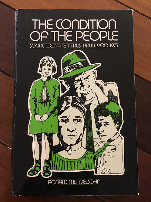 The Condition of the People by Ronald Mendelsohn