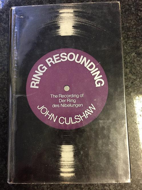Ring Resounding by John Culshaw