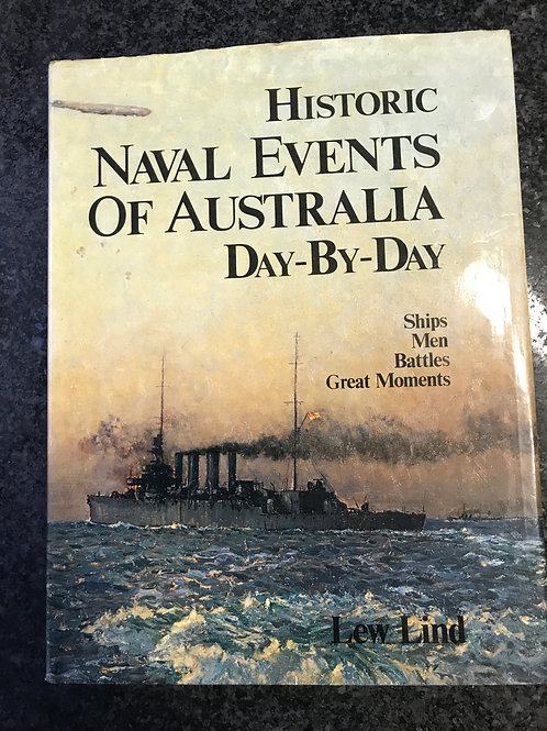 Historic Naval Events of Australia Day-by-Day by Lew Lind