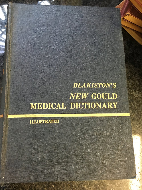 Blakiston's New Gould Medical Dictionary