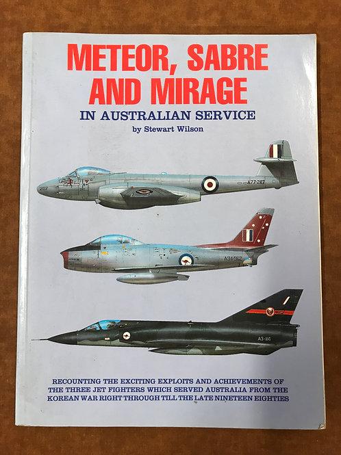 Meteor, Sabre and Mirage in Australian Service by Stewart Wilson