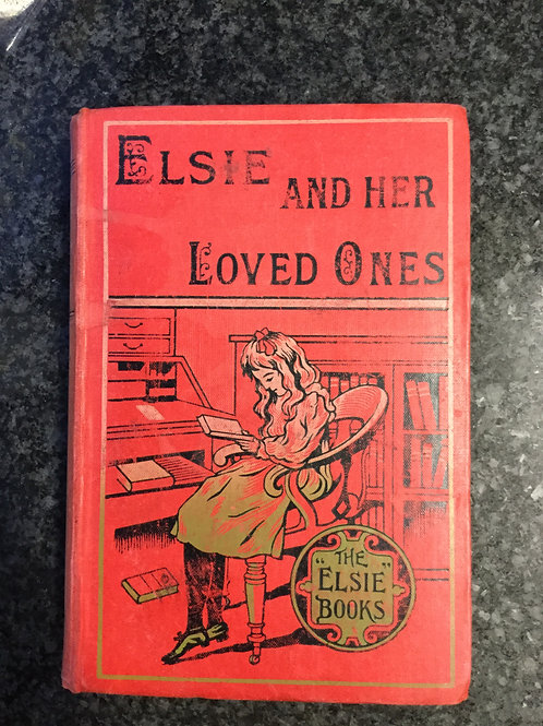 Elsie and her Loved Ones by Martha Finley