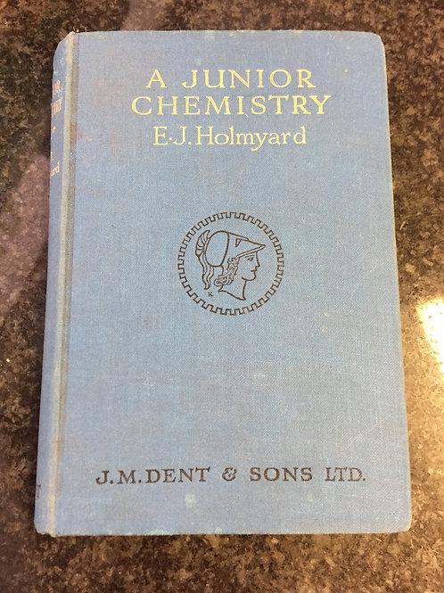 A Junior Chemistry by E.J. Holmyard