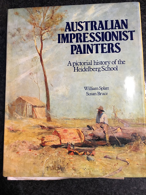Australian Impressionist Painters by Splatt & Bruce