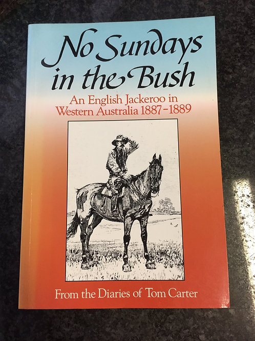 No Sundays in the Bush by Tom Carter