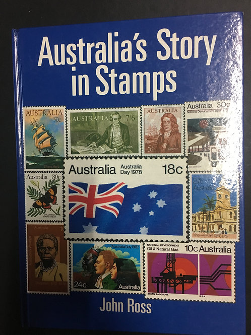 Australia's Story in Stamps by John Ross