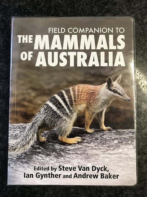 Field Companion to the Mammals of Australia, ed. S. Van Dyck