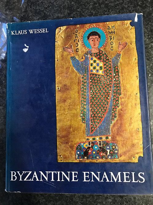 Byzantine Enamels by Klaus Wessel