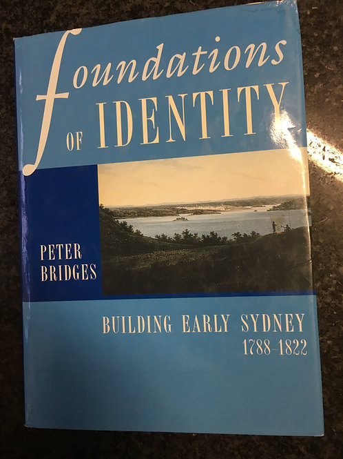 Foundations of Identity by Peter Bridges