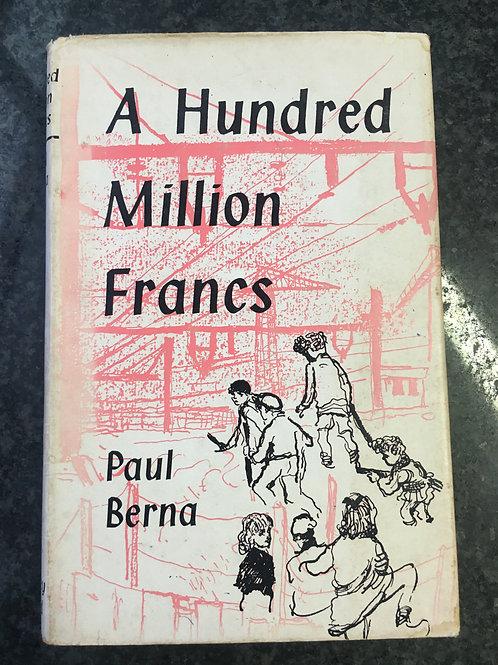 A Hundred Million Francs by Paul Berna