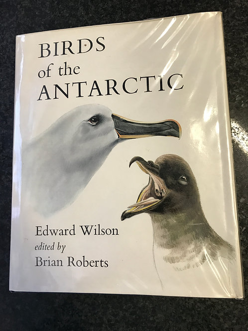Birds of the Antarctic by Edward Wilson
