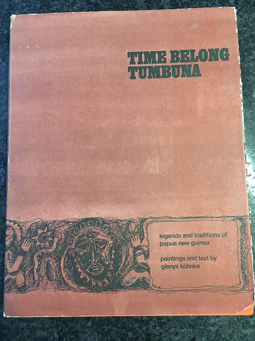 Time Belong Tumbuna by Glenys Kohnke