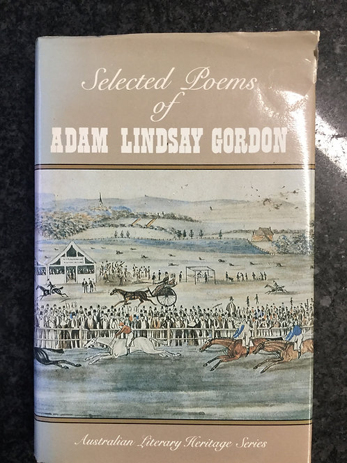 Selected Poems of Adam Lindsay Gordon