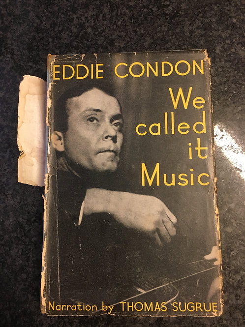 We called it Music by Eddie Condon