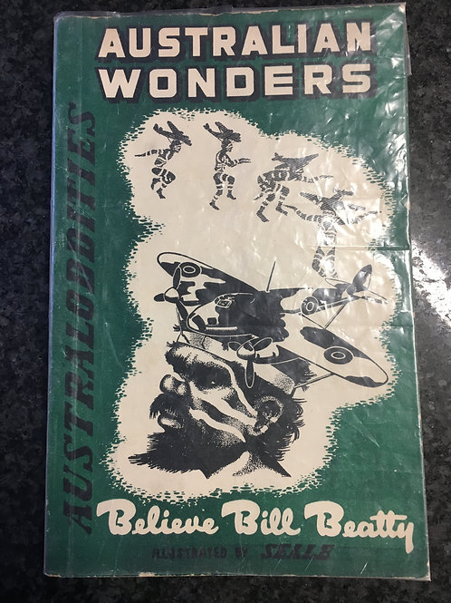 Australian Wonders by Believe Bill Beatty