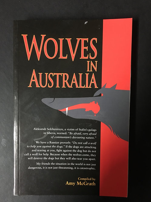 Wolves in Australia, compiled by Amy McGrath