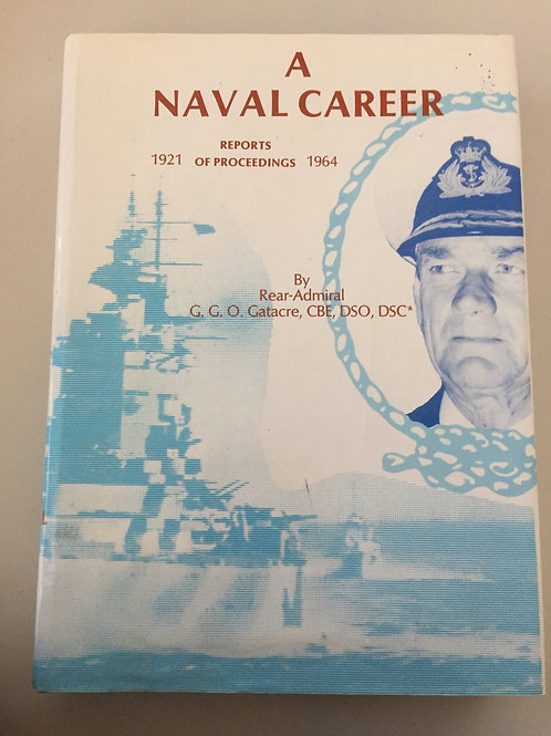 A Naval Career by Rear-Admiral Gatacre