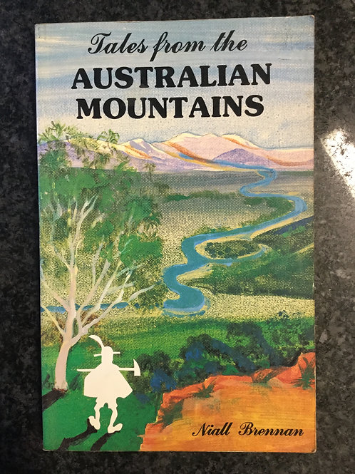 Tales from the Australian Mountains by N. Brennan