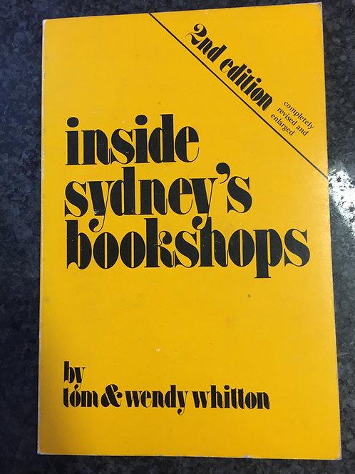 Inside Sydney's Bookshops by Tom & Wendy Whitton