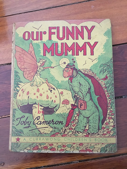 Our Funny Mummy by Toby Cameron