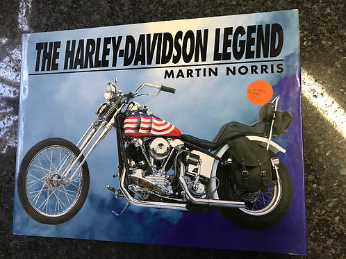 The Harley-Davidson Legend by Martin Norris