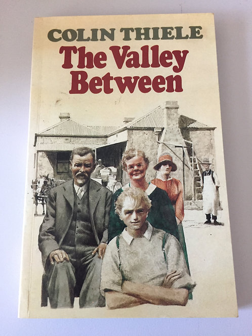 The Valley Between by Colin Thiele