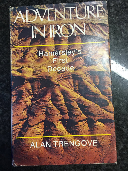 Adventure in Iron by Alan Trengove