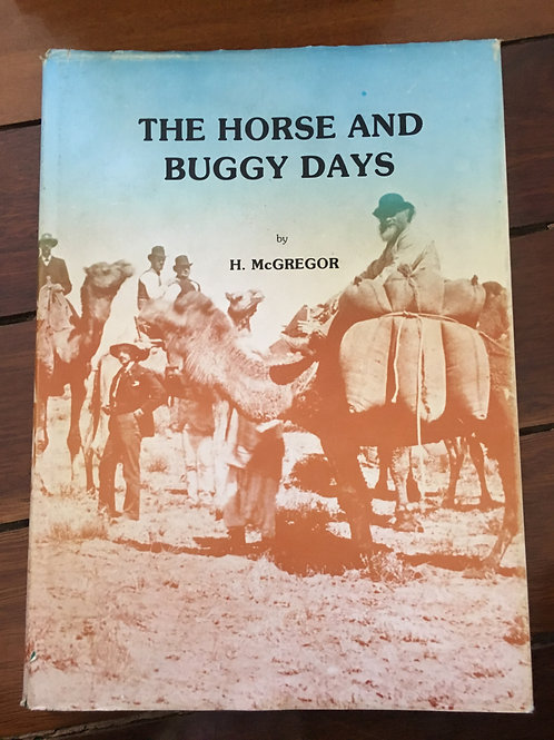 The Horse and Buggy Days by H. McGregor
