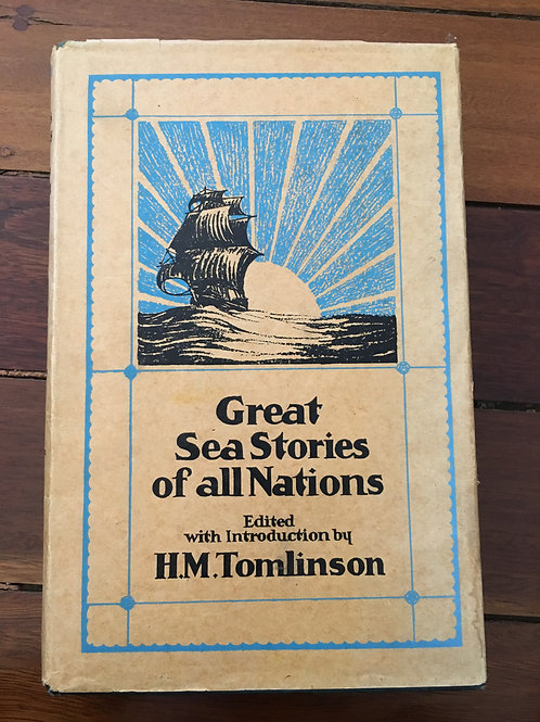 Great Sea Stories of all Nations, ed. H. M. Tomlinson