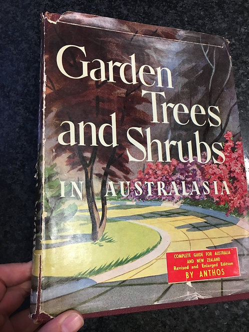 Garden Trees and Shrubs in Australasia by Harold Sargeant