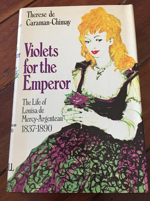 Violets for the Emperor by Therese de Caraman-Chimay