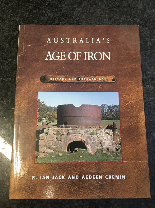 Australia's Age of Iron by Jack & Cremin