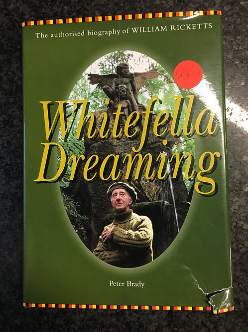 Whitefella Dreaming by Peter Brady