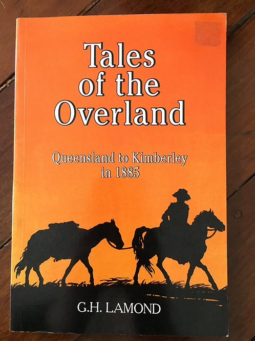 Tales of the Overland by G. H. Lamond