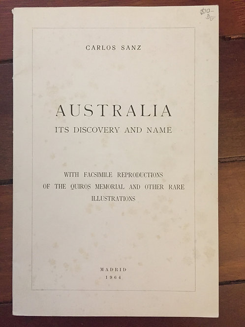 Australia, its discovery and name by Carlos Sanz