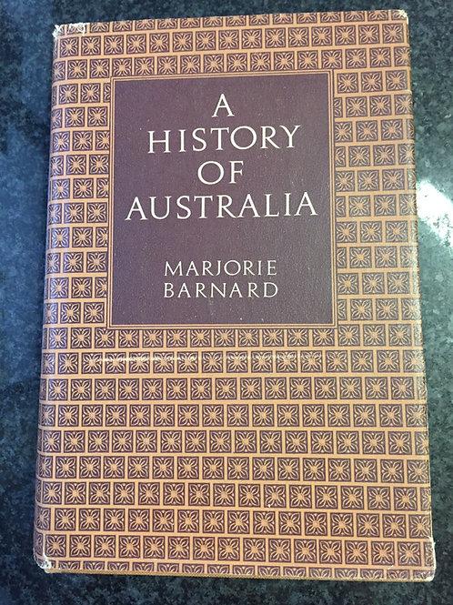 A History of Australia by Marjorie Barnard